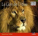 echange, troc Sandrine Silhol - Le lion de l'Atlas