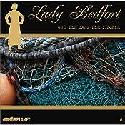 Der Fang der Fischer (Lady Bedfort 6) | John Beckmann, Michael Eickhorst, Dennis Rohling