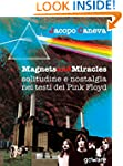 Magnets and miracles. Solitudine e no...