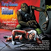 Atlan - Das Zauberhirn-Projekt (Perry Rhodan Hörspiel 24, Traversan-Zyklus 10) | Rainer Hanczuk