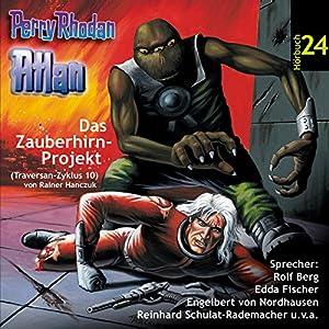 Atlan - Das Zauberhirn-Projekt (Perry Rhodan Hörspiel 24, Traversan-Zyklus 10) Hörspiel