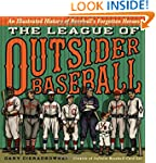The League of Outsider Baseball: An I...
