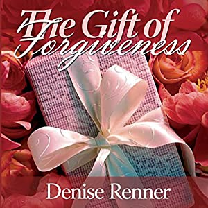 The Gift of Forgiveness Audiobook