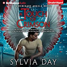 A Touch of Crimson: Renegade Angels Trilogy, Book 1 (       UNABRIDGED) by Sylvia Day Narrated by Luke Daniels