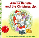Amelia Bedelia and the Christmas List (Amelia Bedelia) (006051874X) by Parish, Herman