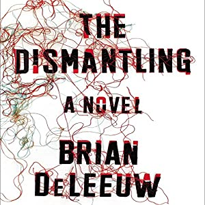 The Dismantling Audiobook