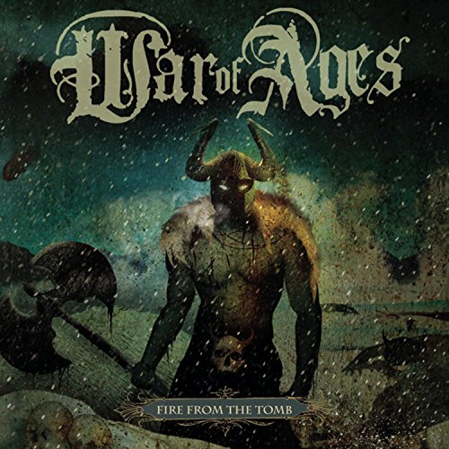 War of Ages - Fire From The Tomb - Zortam Music