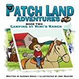 img - for Patch Land Adventures book 2 Camping at Mimi's Ranch book / textbook / text book