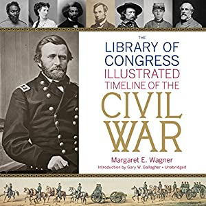 The Library of Congress Timeline of the Civil War Audiobook