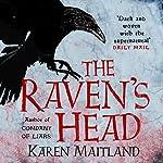 The Raven's Head | Karen Maitland