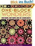 One-Block Wonders: One Fabric, One Sh...