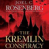 The Kremlin Conspiracy | [Joel C. Rosenberg]