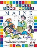 img - for My First Book About Maine (The Maine Experience) book / textbook / text book