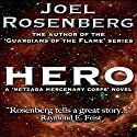 Hero: Thousand Worlds, Book 4 Audiobook by Joel Rosenberg Narrated by Maxwell Glick
