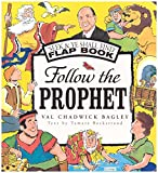 img - for Follow The Prophet LDS Childrens Hardcover Flap Book book / textbook / text book