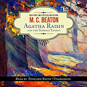 Agatha Raisin and the Terrible Tourist Audiobook
