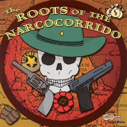 VA-The Roots Of The Narcocorrido-ES-REPACK-CD-FLAC-2004-SINSATION Download