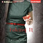 Faking It (       UNABRIDGED) by Elisa Lorello Narrated by Cynthia Barrett