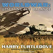 Worldwar: Upsetting the Balance | [Harry Turtledove]
