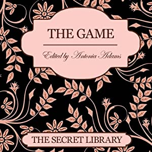 The Game | [Antonia Adams, Jeff Cott, Sommer Marsden]