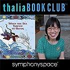 Thalia Kids' Book Club: Grace Lin - When the Sea Turned to Silver Rede von Gracel Lin Gesprochen von: Kat Yeh, Annie Q