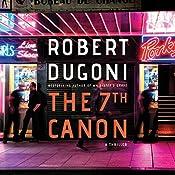 The 7th Canon | [Robert Dugoni]