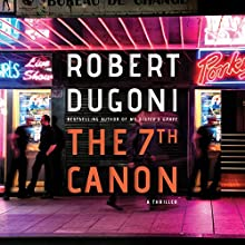 The 7th Canon Audiobook by Robert Dugoni Narrated by James Patrick Cronin