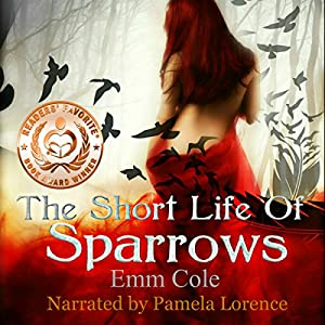 The Short Life of Sparrows Audiobook