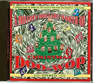A Million Dollars Worth of Christmas Doo Wop