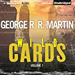 Wild Cards I | George R. R. Martin (editor),Walter Jon Williams,Melinda Snodgrass,Carrie Vaughn,David Levine,Lewis Shiner,Howard Waldrop