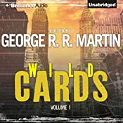 Wild Cards I | George R. R. Martin (editor), Walter Jon Williams, Melinda Snodgrass, Carrie Vaughn, David Levine, Lewis Shiner, Howard Waldrop