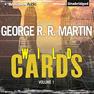 Wild Cards I | [George R. R. Martin (editor), Walter Jon Williams, Melinda Snodgrass, Carrie Vaughn, David Levine, Lewis Shiner, Howard Waldrop]