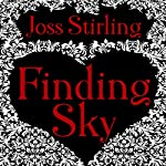 Finding Sky: Benedict Brothers Trilogy, Book 1 | Joss Stirling