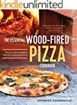 The Essential Wood Fired Pizza Cookbo...