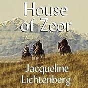 House of Zeor: Sime~Gen, Book 1 | [Jacqueline Lichtenberg]