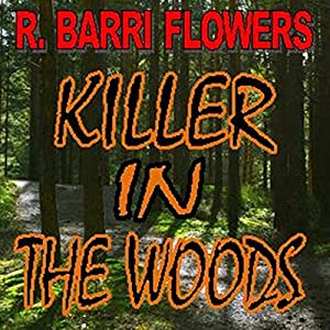 Killer in the Woods Audiobook