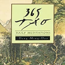 365 Tao: Daily Meditations (       UNABRIDGED) by Ming-Dao Deng Narrated by Amanda Carlin