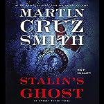 Stalin's Ghost: An Arkady Renko Novel | Martin Cruz Smith