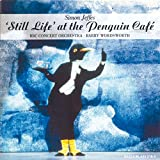 Simon Jeffes : Still Life at Penguin café