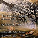 The Golden Bough: Edition of 1894 Audiobook by James G. Frazer Narrated by Robert Bethune