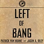 Left of Bang: How the Marine Corps' C...