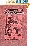 A Street in Marrakech: A Personal Vie...