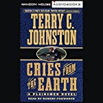 Cries from the Earth | Terry C. Johnston