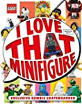 LEGO� I Love That Minifigure! [English]