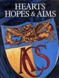 img - for Hearts, Hopes & Aims: The Spirit of the Anglo-Chinese School book / textbook / text book