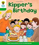 Roderick Hunt Oxford Reading Tree: Level 2: More Stories A: Kipper's Birthday