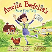 Amelia Bedelia's First Field Trip | Parish Herman, Lynne Avril