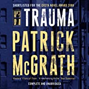 Trauma | [Patrick McGrath]