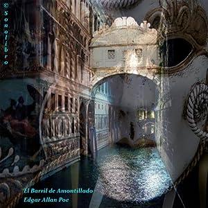 El barril de amontillado [The Cask of Amontillado] | [Edgar Allan Poe]