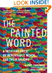 The Painted Word: A Treasure Chest of...